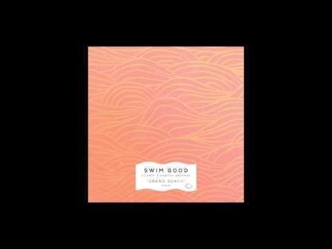 Swim Good - Grand Beach (ft. S. Carey & Daniela Andrade) [Audio]
