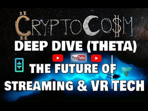 Ep:32 Deep Dive Token Review: Theta, The Future of Streaming & VR Technology