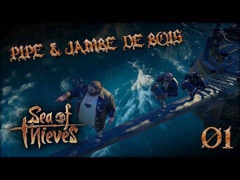 SEA OF THIEVES - Pipe & Jambe De Bois !