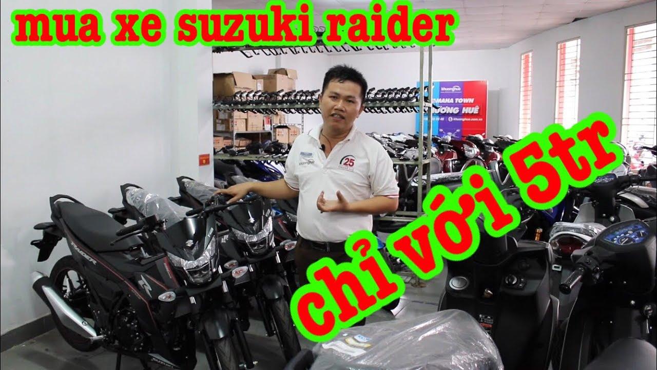 [mua xe trả góp] có 5 triệu đi mua xe suzuki Raider mới  ▶️Auto xe
