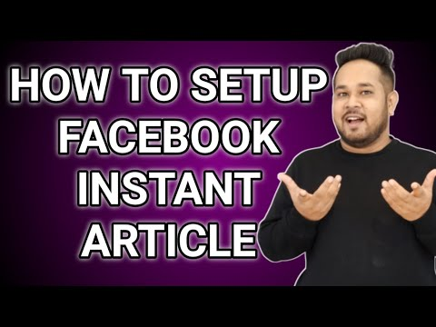 How to setup Facebook Instant Articles For Blogger   Facebook Instant Articles Setup 2020