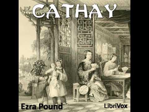 Full Audio Book | Cathay By Ezra POUND Read By Alan Davis Drake (1945-2010)