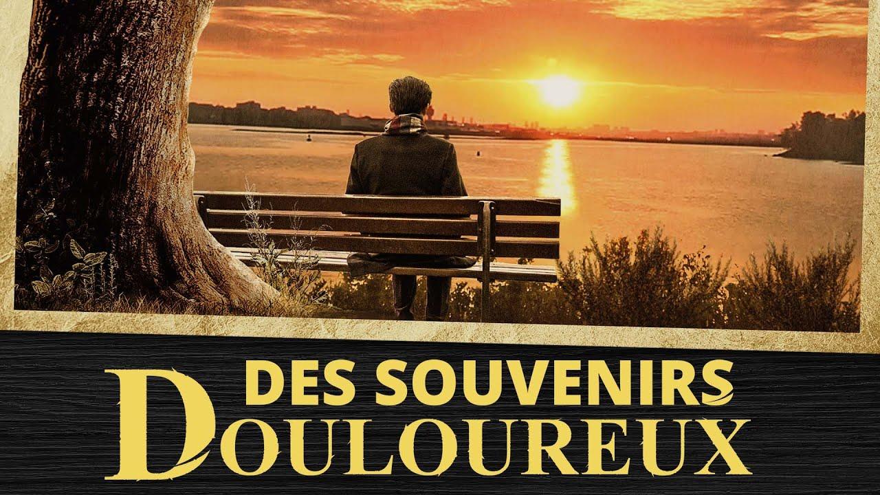 Film chrétien complet en français « Des souvenirs douloureux » la confession d'un ancien de l&#