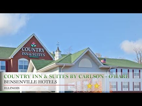 Country Inn & Suites by Carlson - O'Hare South - Bensenville Hotels, Illinois