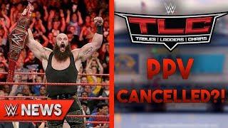 Braun Strowman Winning Universal Title? TLC PPV Cancelled?! - WWE News Ep. 182