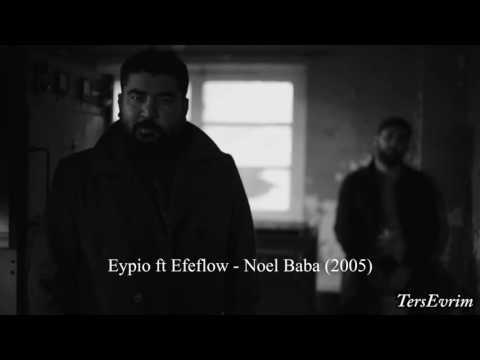 Eypio ft Efeflow - Noel Baba (2005)