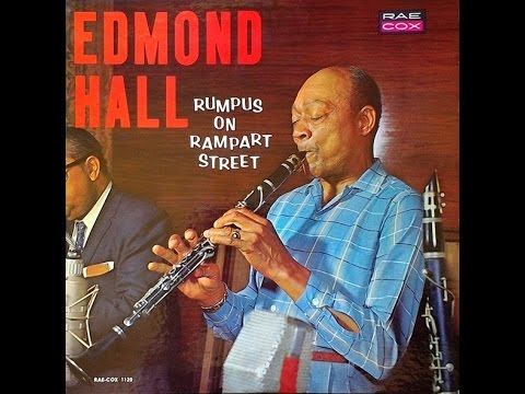 Edmond Hall ‎– Rumpus On Rampart Street (Full Album)