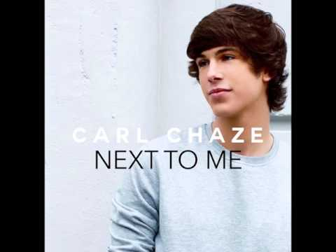 Carl Chaze - Next to Me [Official Audio]