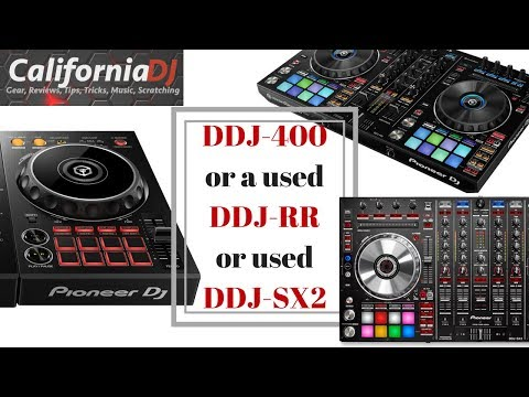 DDJ-400 or a used DDJ-SX2 or DDJ-RR?? & the Difference Between Owning & Unlocking SERATO