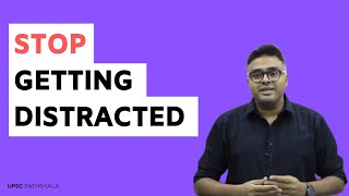 How to avoid distractions while preparing for UPSC | UPSC Pathshala