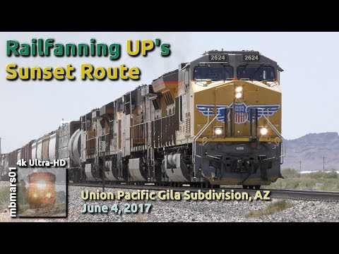 [5A][4k] Railfanning UP's Sunset Route, Union Pacific Gila Subdivision, AZ, 06/04/2017 ©mbmars01