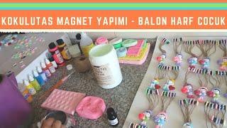 Kokulu Taş Magnet Yapımı - Balon Harf Çocuk