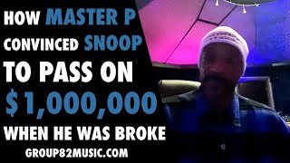 How Master P Convinced Snoop to Pass on $1,000,000