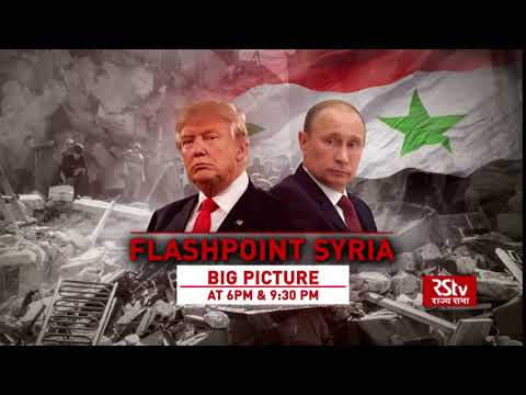 Teaser - The Big Picture: Flashpoint Syria | 6:30 pm