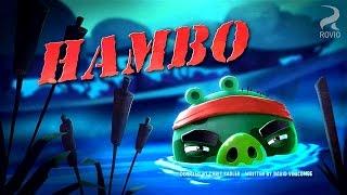 Angry Birds Toons S1 E44 Hambo