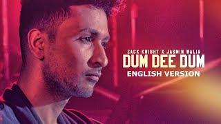 Cover images Zack Knight x Jasmin Walia - Dum Dee Dum (English Version)