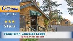 Franciscan Lakeside Lodge, Tahoe Vista Hotels - California