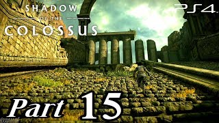 Shadow of the Colossus【PS4】汪達與巨像 - Walkthrough Gameplay Part 15 ( 1080p HD )