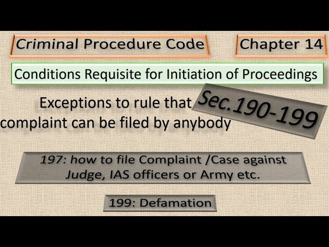 Ch.14 of Cr.PC Conditions Requisite for initiation of Proceedings