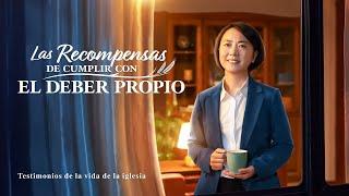 Testimonio cristiano 2020 | Las recompensas de cumplir con el deber propio (Español Latino)
