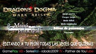 DRAGON DOGMA PS4 GAMEPLAY EDITANDO A TU PEÓN TODAS LAS VECES QUE QUIERAS | SeriesRol