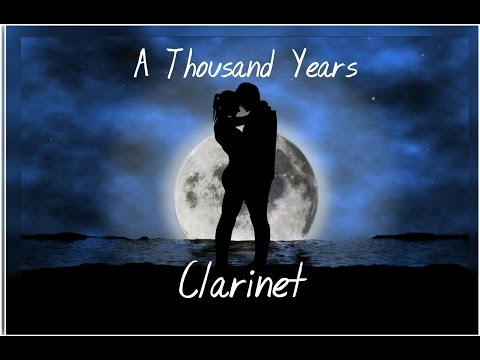 A Thousand Years Clarinet