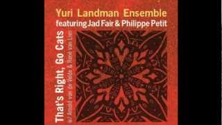 Yuri Landman Ensemble - Interlude III / Slow Grow