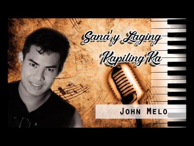 Sana'y Laging Kapiling Ka Singer John Melo