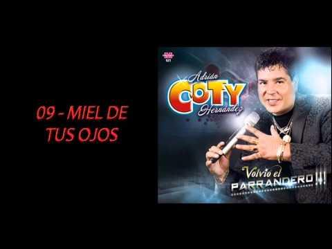 Coty Hernandez   Miel de tus Ojos