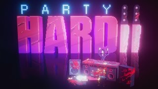 Party Hard 2 - Party Harder