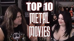 The TOP 10 METAL MOVIES !!