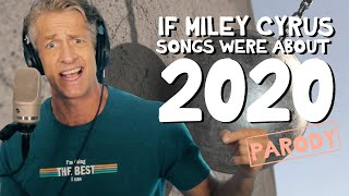2020 by Miley Cyrus - Parody Medley