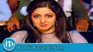 Randi Rarandi Song - Muddula Mogudu Movie Songs - ANR - Sridevi - Suhasini