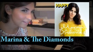 Marina And The Diamonds - Happy ( Piano Cover )