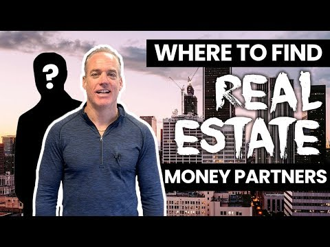 Where Do You Find Real Estate Money Partners?