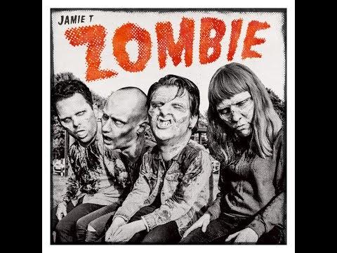 Zombie - Jamie T con testo e traduzione