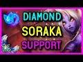 DIAMOND SUPPORT SORAKA GAMEPLAY SEASON 8 - League of Legends