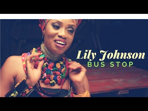 VIDEO: Lily Johnson – Bus Stop