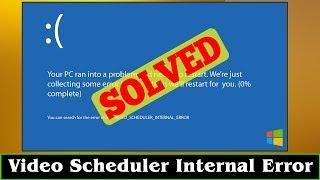 [SOLVED] BSOD Video Scheduler …