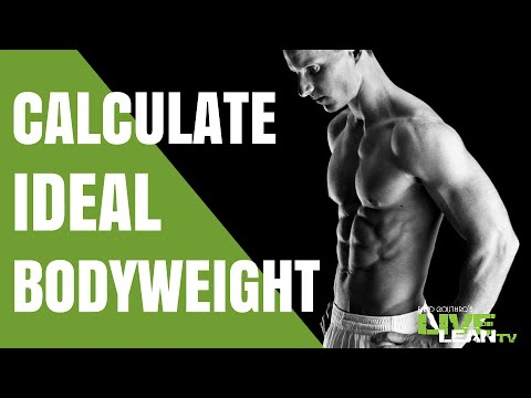 Calculating Your Ideal Body Weight | LiveLeanTV
