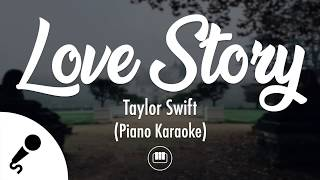 Love Story - Taylor Swift (Slow Piano Karaoke)