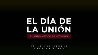 El Día De La Unión - Próximamente en cines