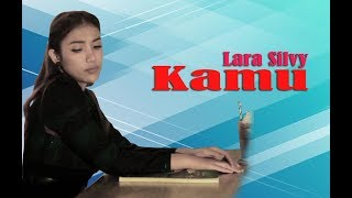 Download Lara Silvy - Kamu