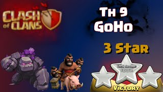 Clash of Clans | GoHo Attack Strategy - TH9 3 Star War Raid in Clash of Clans