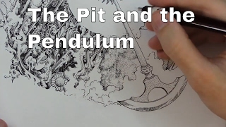 The Pit and the Pendulum ~ Edgar Allan Poe (Reading and Drawing)