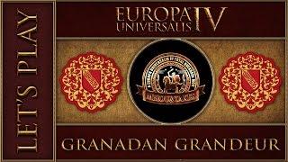EU4 M&T2 Granadan Grandeur Part 1