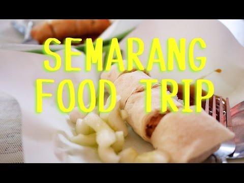 Food Trip: Semarang Street Food