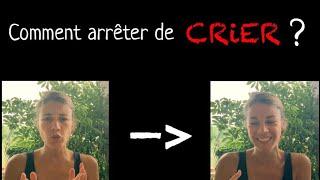 Comment ARRÊTER de CRIER sur son enfant ? + 1 SUPER astuce