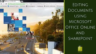 Editing Documents using Microsoft Office Online and SharePoint