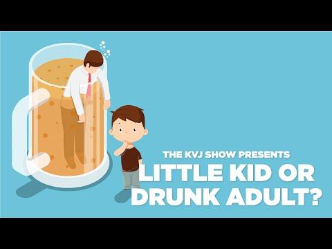 Little-Kid-Or-Drunk-Adult-8-30-21